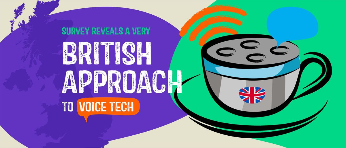 Survey Reveals a Very British Approach To Voice Tech