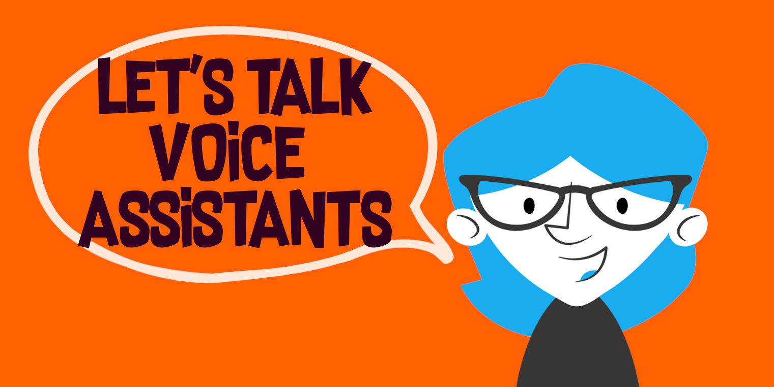 We asked 1000 people;  'What do you ask your Voice Assistant?'